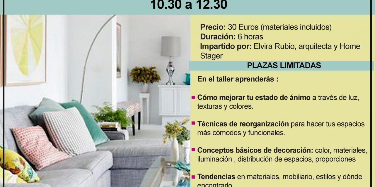 TALLER DECO PRÁCTICO – DECOTERAPIA – Tu casa puede hacer feliz